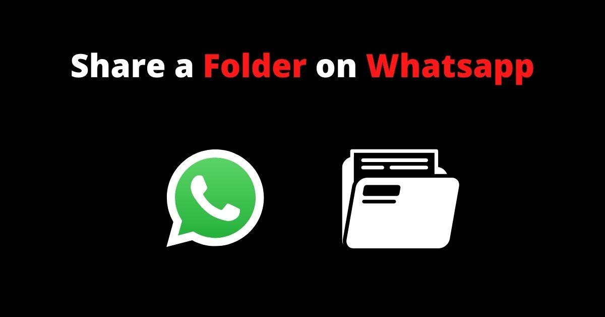 Share a Folder on Whatsapp