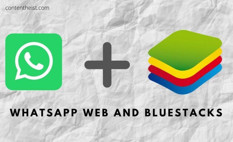 whatsapp Web and bluestacks