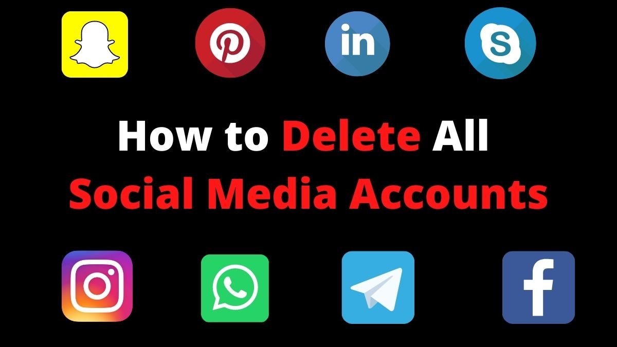 How to Delete All Social Media Accounts