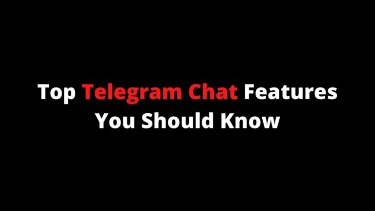 Top Telegram Chat Features You Should Know