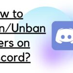 How to Ban Unban Users on Discord